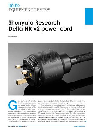 Hi-Fi+ Equipment Review: Shunyata Research Delta NR v2 power cord